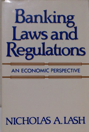 9780130556097: Banking Laws and Regulations: An Economic Perspective
