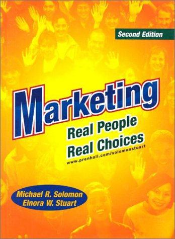 9780130558176: Marketing: Real People, Real Choices and The Brave New World of E-Commerce (2nd Edition)