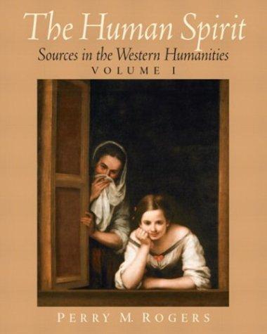 9780130558916: The Human Spirit, Volume I