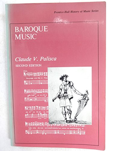 9780130559470: Baroque Music (Prentice-Hall history of music series)