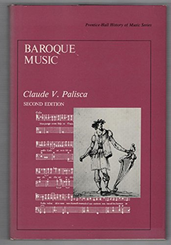 9780130559548: Baroque Music (History of Music Series)