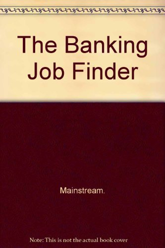 9780130559883: The Banking Job Finder