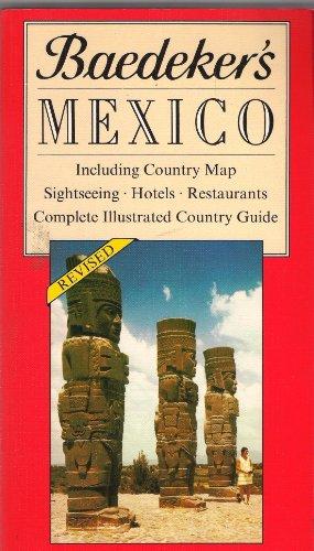 Baedeker's Mexico: Baedeker, Jarrold; Baedeker, Karl
