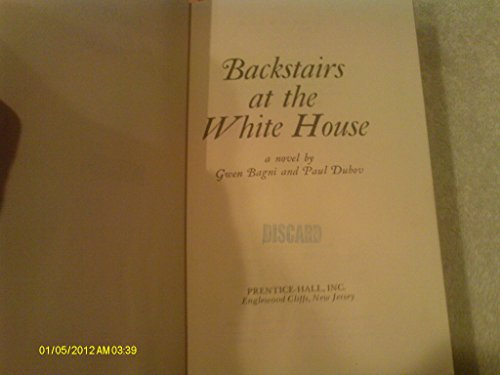 9780130563415: Backstairs at the White House