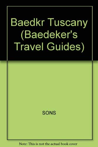Baedeker Tuscany (Baedeker's Travel Guides) (English, Italian and German Edition) (0130564826) by Hans-Joachim Fischer; James Hogarth