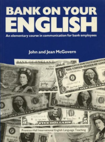 9780130565402: Bank On Your English