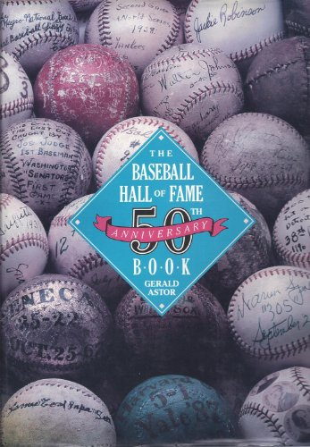 9780130565730: The Baseball Hall of Fame 50th Anniversary Book