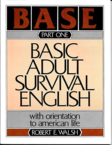 9780130568120: Basic Adult Survival English: With Orientation To American Life, Part I