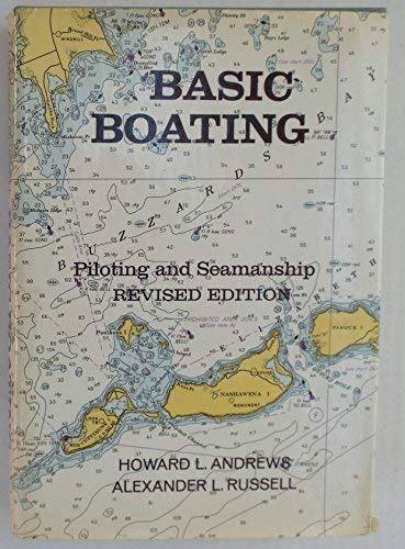 9780130570758: Basic boating: piloting and seamanship