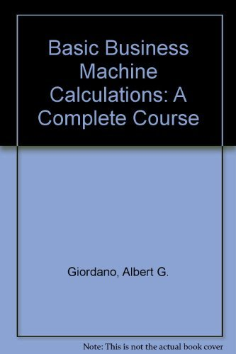 9780130573155: Basic Business Machine Calculations: A Complete Course