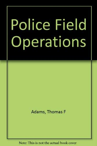 9780130574152: Police Field Operations