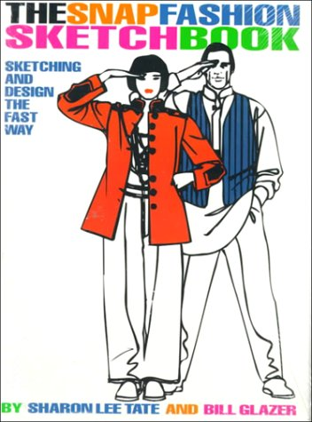 9780130574237: The Snap Fashion Sketchbook: Sketching and Design the Fast Way