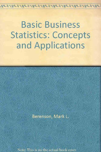 9780130574978: Basic Business Statistics: Concepts And Applications