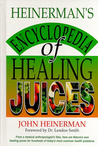 9780130575487: Heinerman's Encyclopedia of Healing Juices