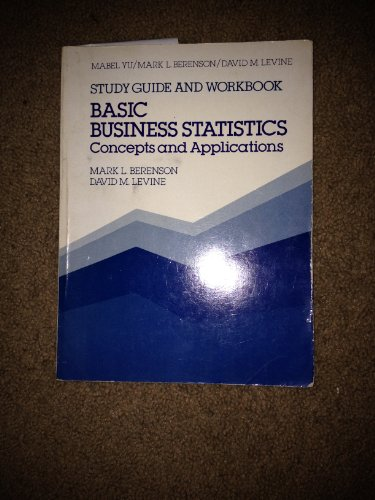 Basic Business Statistics : Concepts and Applications: Berenson,M L and