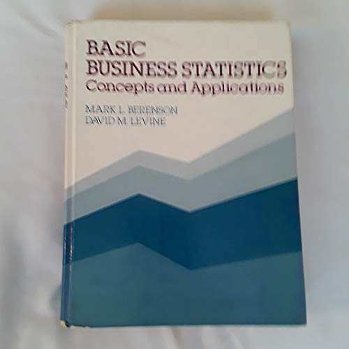 9780130575968: Basic Business Statistics: Concepts and Applications