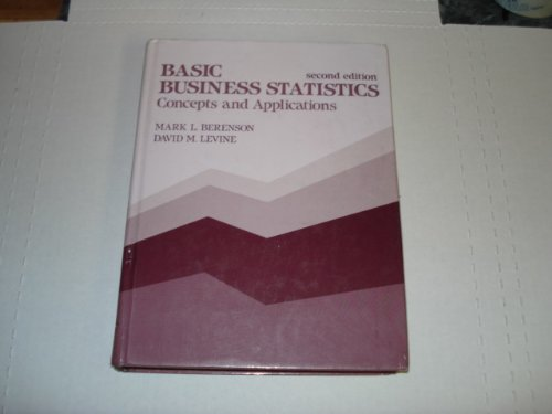 9780130576200: Basic Business Statistics: Concepts and Applications