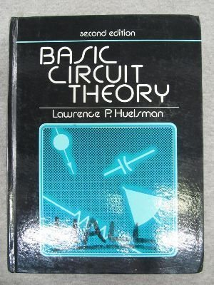 9780130577115: Basic Circuit Theory (Prentice-Hall computer applications in electrical engineering series)