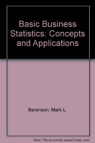 9780130577467: Basic Business Statistics: Concepts and Applications