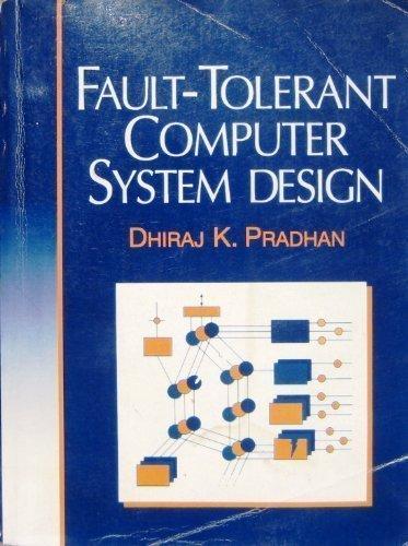9780130578877: Fault-Tolerant Computer System Design