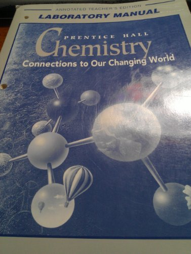 9780130580634: Chemsitry: Connections to Our Changing World (Laboratory Manual)