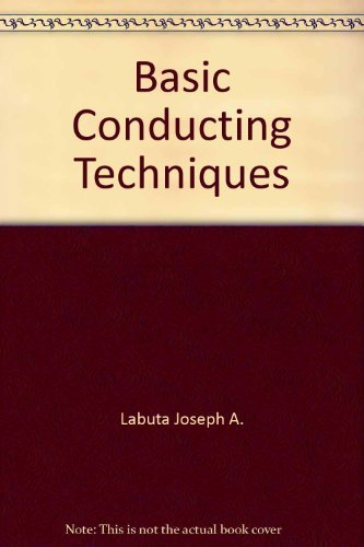 9780130583055: Basic conducting techniques