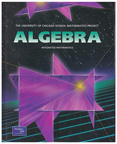 9780130584151: Algebra (The University of Chicago School Mathematics Project)