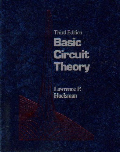 9780130584625: Basic Circuit Theory (Prentice-Hall Computer Applications in Electrical Engineering Series)