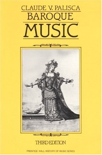 9780130584960: Baroque Music (Prentice Hall History of Music Series)