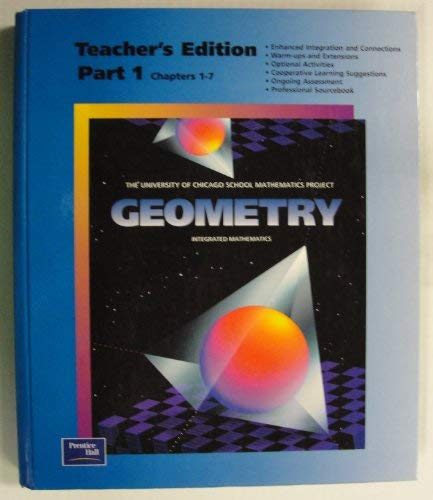 9780130585134: Geometry: Integrated Mathematics, Teacher's Edition, Part 1, Chapters 1-7