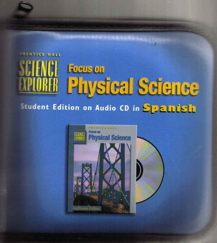 9780130587053: Focus on Physical Science Science Explorer Student Edition on Audio CD in Spanish California Edition 24 CDs