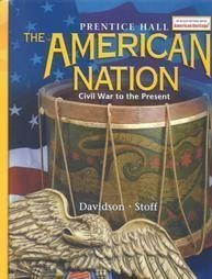 9780130588494: The American Nation: Civil War to the Present