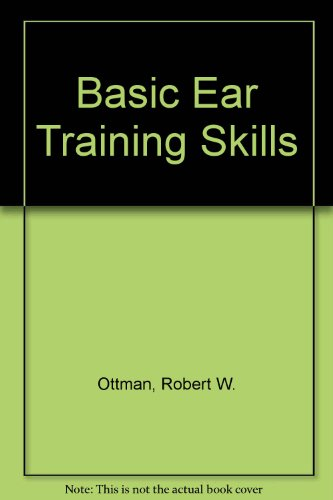 9780130589262: Basic Ear Training Skills