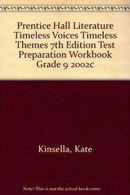 9780130589620: PRENTICE HALL LITERATURE TIMELESS VOICES TIMELESS THEMES 7TH EDITION    TEST PREPARATION WORKBOOK GRADE 9 2002C