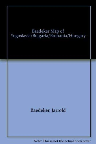 9780130589750: Baedeker Map of Yugoslavia/Bulgaria/Romania/Hungary