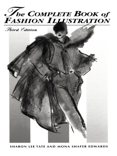 9780130592224: The Complete Book of Fashion Illustration, 3rd Edition