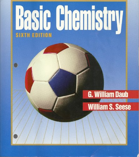 Basic Chemistry, Charles H. Corwin Lab Experiments (0130593389) by G. William Daub; William S. Seese