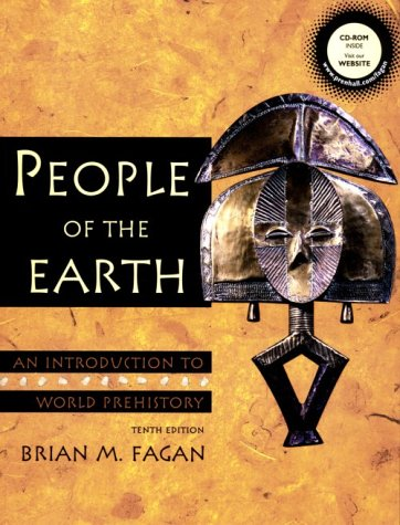 9780130593825: People of the Earth: An Introduction to World Prehistory