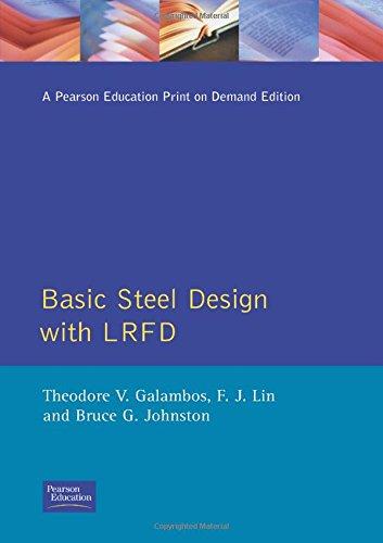 9780130595775: Basic Steel Design with LRFD (Prentice-Hall International Series in)