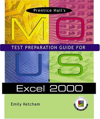 9780130598301: Prentice Hall MOUS Test Preparation Guide for Excel 2000 with CD