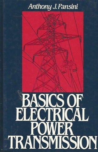 9780130598660: Basics of Electrical Power Transmission