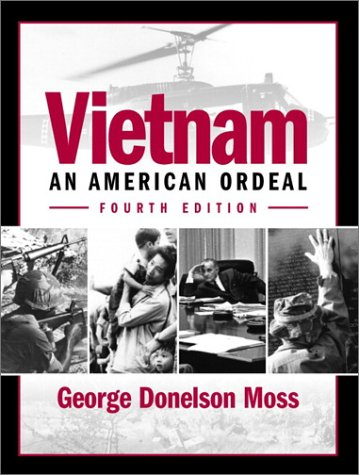 9780130600332: Vietnam: An American Ordeal (4th Edition)