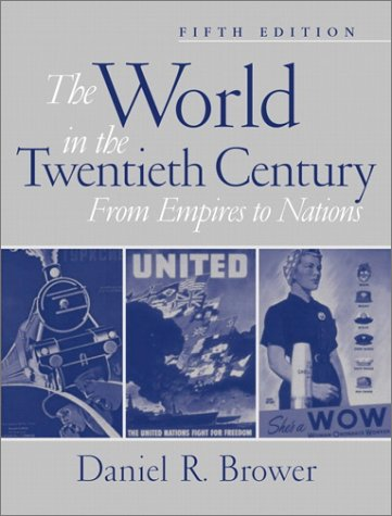 9780130600349: The World in the Twentieth Century: From Empires to Nations (5th Edition)