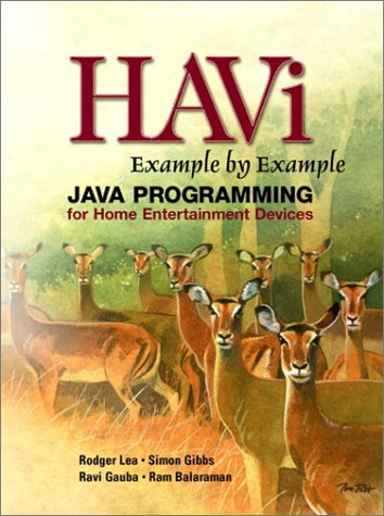 9780130600356: HAVi Example By Example: Java Programming for Home Entertainment Devices