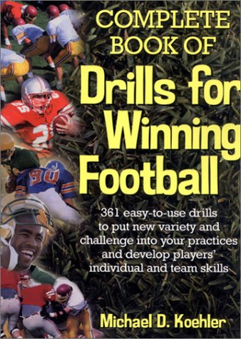 9780130600431: Complete Book of Drills for Winning Football