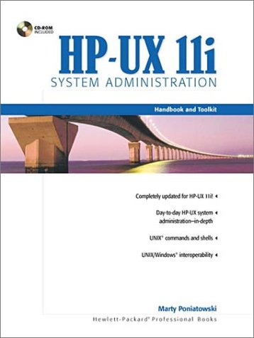 9780130600813: HP-UX 11i System Administration Handbook and Toolkit