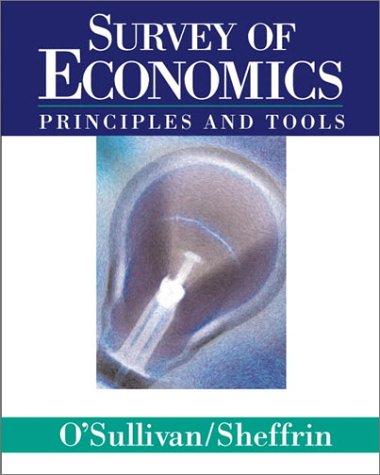 9780130601438: Survey of Economics: Principles and Tools