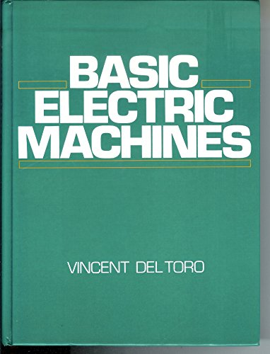 9780130601469: Basic Electric Machines
