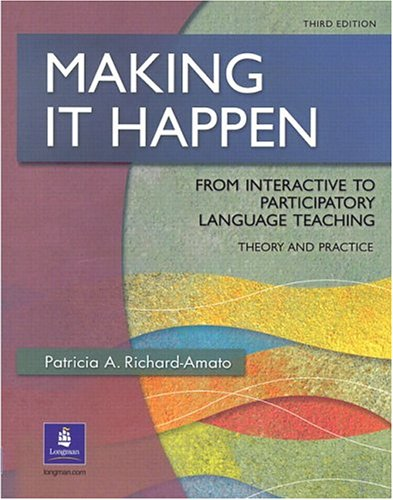 9780130601933: Making It Happen: From Interactive to Participatory Language Teaching, Third Edition