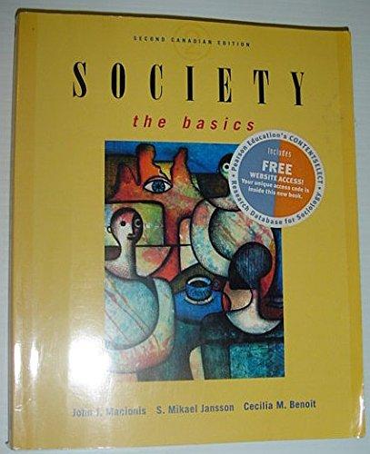 Society : The Basics - Second Canadian: John J.; Benoit,